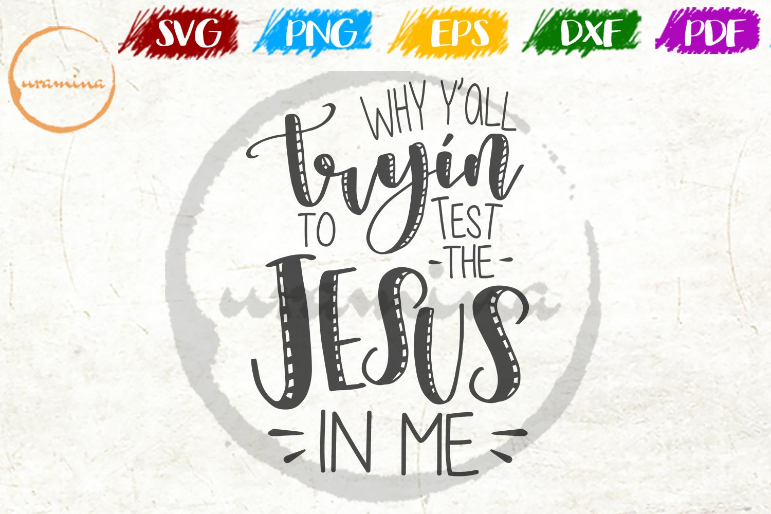 Download Free Why Y All Tryin To Trot The Jesus In Me Graphic By Uramina for Cricut Explore, Silhouette and other cutting machines.