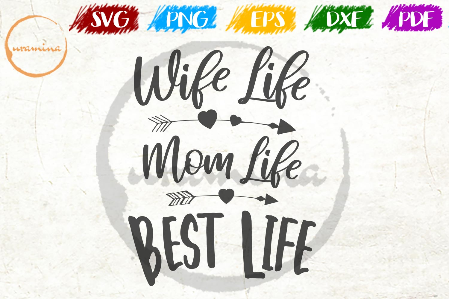 Download Free Wife Life Mom Life Best Life Graphic By Uramina Creative Fabrica for Cricut Explore, Silhouette and other cutting machines.