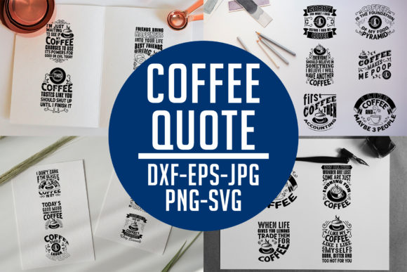 Print on Demand: Coffee Quotes V8 Black for Cricut Graphic Crafts By Tosca Digital