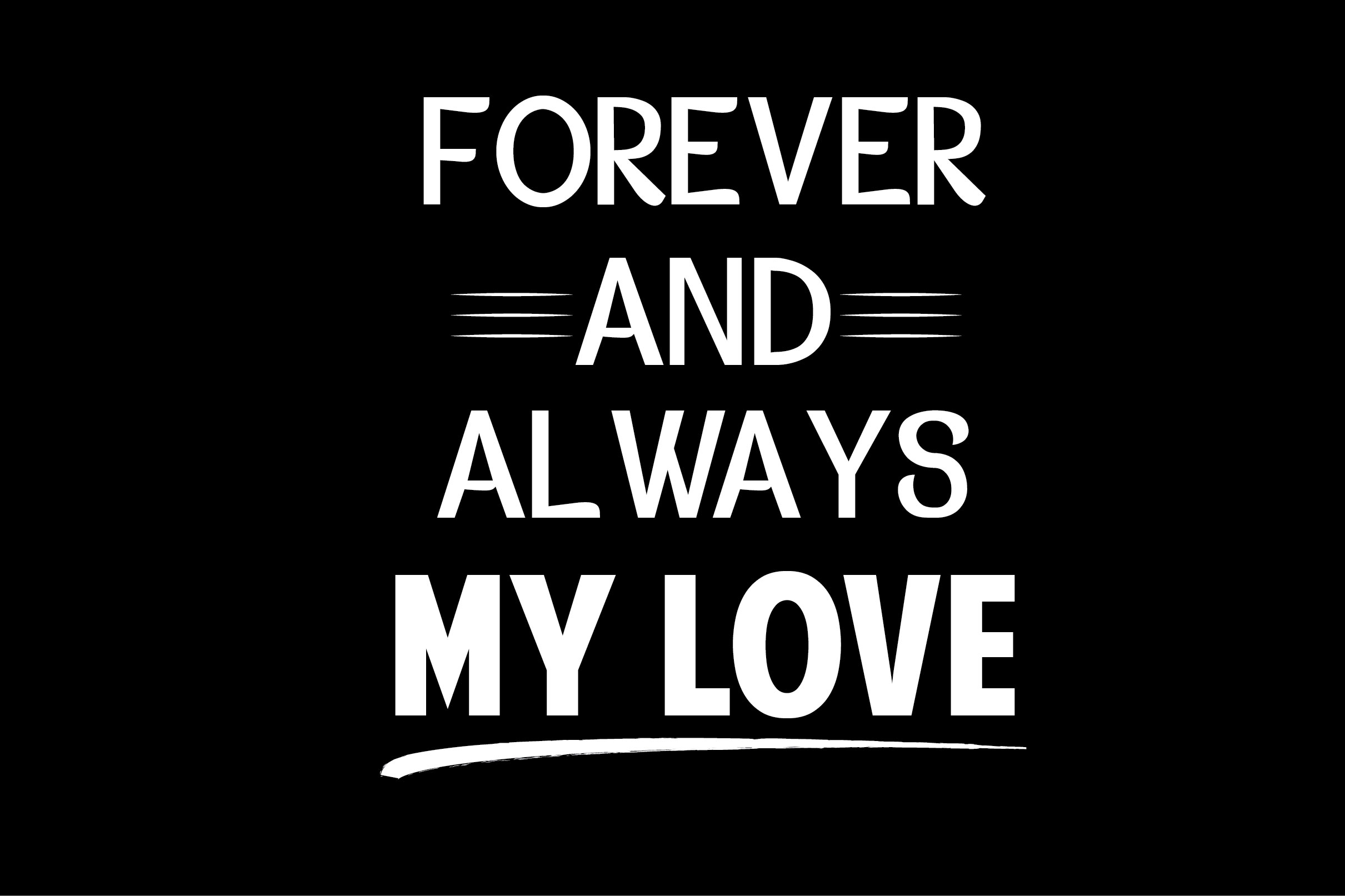 Download Free Forever And Always My Love Graphic By Shirtgraphic Creative for Cricut Explore, Silhouette and other cutting machines.