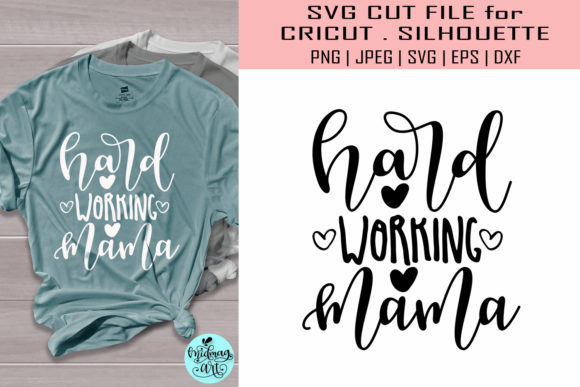 Hardworking Mama, Momlife Graphic Objects By MidmagArt