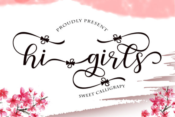 Print on Demand: Hi Girls Script & Handwritten Font By Sulthan Studio