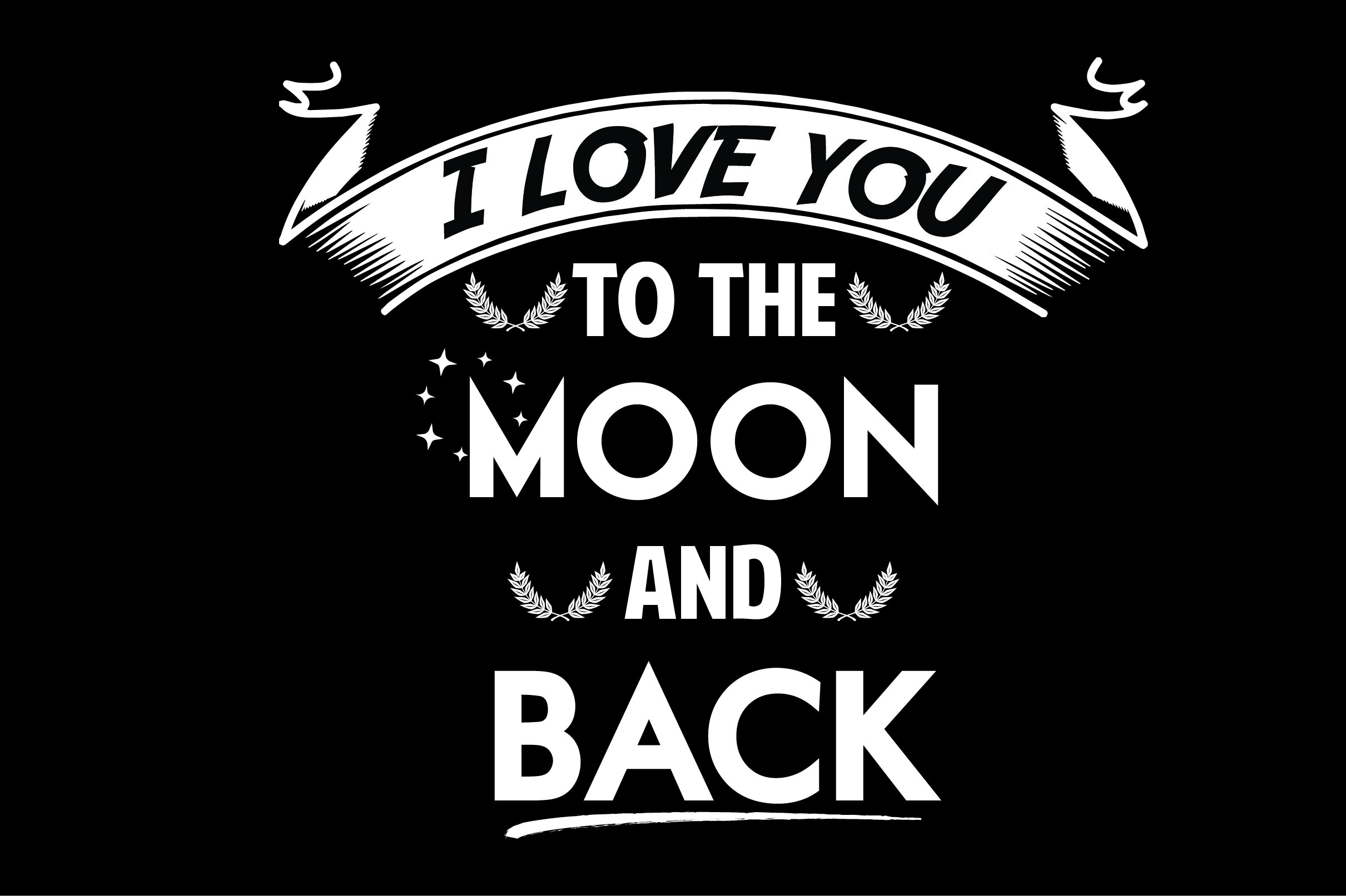 Download Free I Love You To The Moon And Back Graphic By Shirtgraphic for Cricut Explore, Silhouette and other cutting machines.