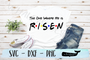Download Free One Where He Is Risen Friends Easter Graphic By Whaleysdesigns for Cricut Explore, Silhouette and other cutting machines.