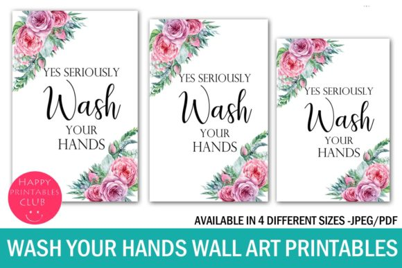 Print on Demand: Wash Your Hands Wall Art Printables Graphic Illustrations By Happy Printables Club