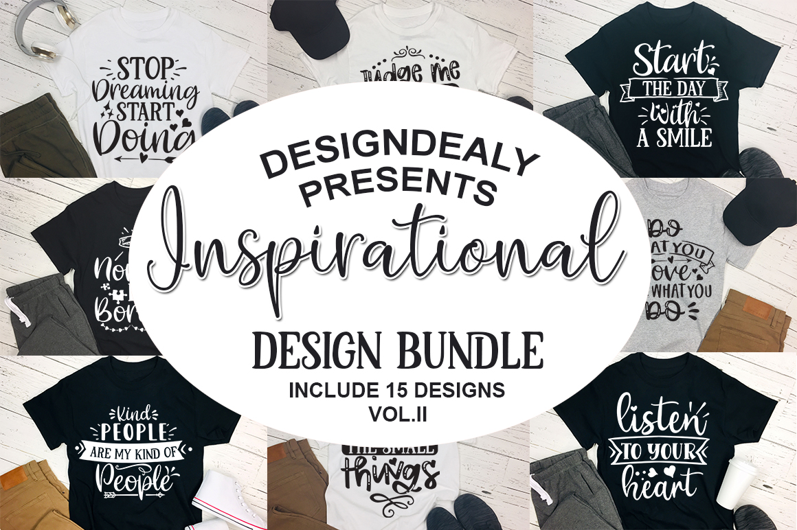 Download Free 15 Inspirational Quotes Bundle Vol Ii Graphic By Designdealy Com for Cricut Explore, Silhouette and other cutting machines.