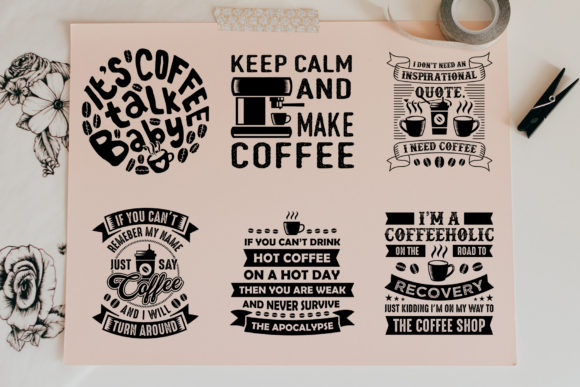 Print on Demand: Coffee Quotes V9 Black Graphic Print Templates By Tosca Digital - Image 3