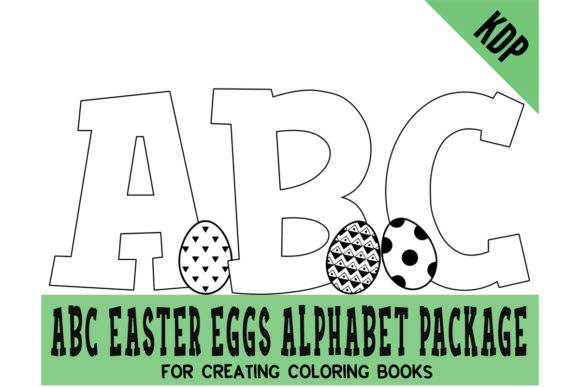 Print on Demand: Easter Eggs ABC Alphabet Coloring Pages Graphic KDP Interiors By SunandMoon