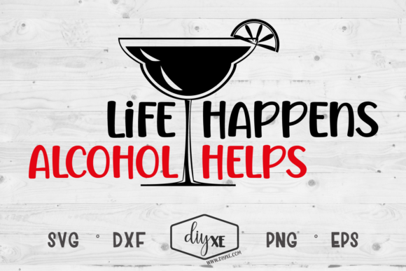 Life Happens, Alcohol Helps Graphic Crafts By Sheryl Holst