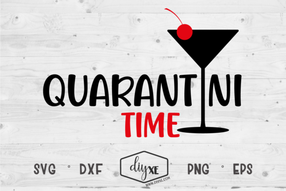 Download Free Quarantini Time Graphic By Sheryl Holst Creative Fabrica for Cricut Explore, Silhouette and other cutting machines.