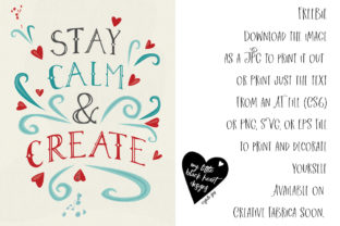 Stay Calm and Create Graphic Illustrations By My Little Black Heart