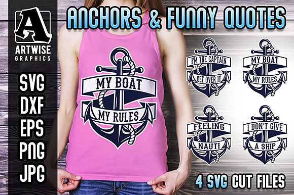 Download Free Anchors And Funny Nautical Quotes Graphic By Artwise Graphics for Cricut Explore, Silhouette and other cutting machines.