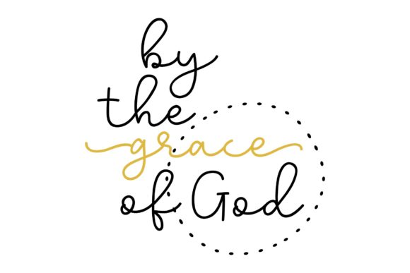 Download Free By The Grace Of God Graphic By Studio 26 Design Co Creative SVG Cut Files