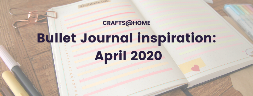 Bullet Journal inspiration: April 2020