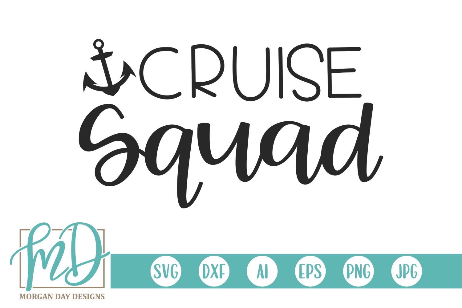 Download Free Cruise Squad Grafik Von Morgan Day Designs Creative Fabrica for Cricut Explore, Silhouette and other cutting machines.