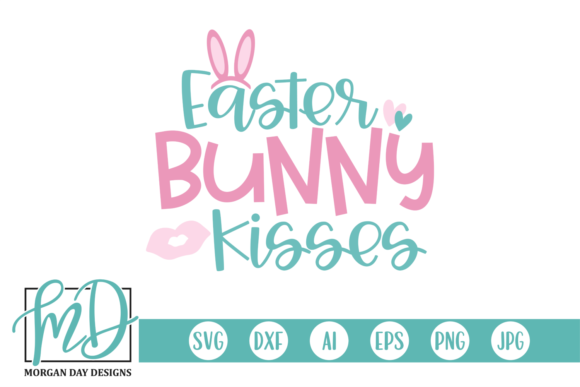 Download Free Easter Bunny Kisses Graphic By Morgan Day Designs Creative Fabrica for Cricut Explore, Silhouette and other cutting machines.
