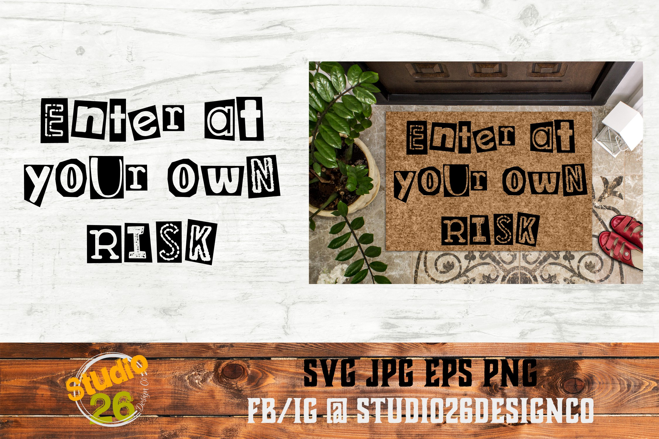 Download Free Enter At Your Own Risk Grafico Por Studio 26 Design Co for Cricut Explore, Silhouette and other cutting machines.