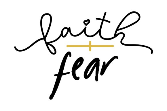 Download Free Faith Over Fear Graphic By Studio 26 Design Co Creative Fabrica for Cricut Explore, Silhouette and other cutting machines.