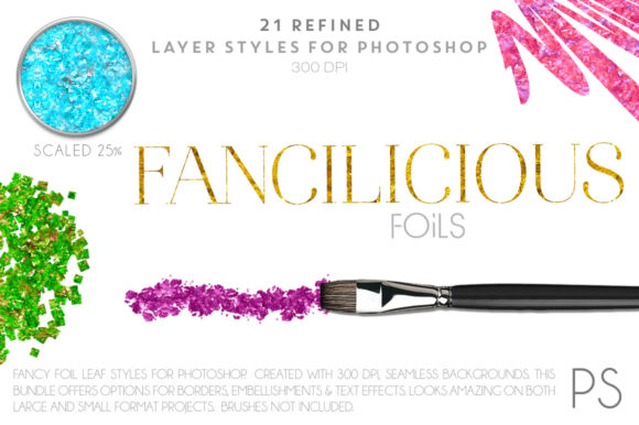 Fancilicious Foils Graphic Layer Styles By FlyGirlMedia