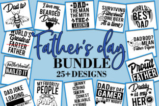 Download Free Father S Day Bundle 25 Designs Graphic By Freelingdesignhouse SVG Cut Files