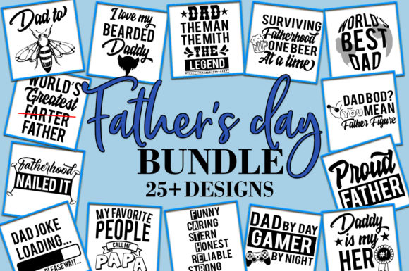 Print on Demand: Father's Day Bundle (25 Designs) Gráfico Crafts Por freelingdesignhouse
