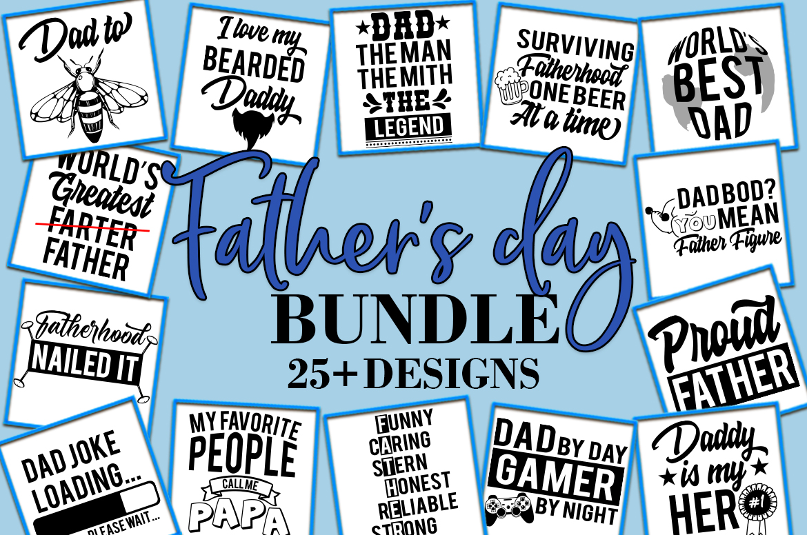 Download Free Father S Day Bundle 25 Designs Graphic By Freelingdesignhouse for Cricut Explore, Silhouette and other cutting machines.