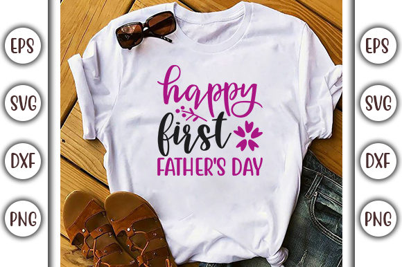 Print on Demand: Father's Day Design, Happy First Graphic Print Templates By GraphicsBooth