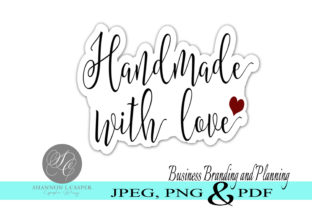Print on Demand: Handmade with Love Print and Cut Labels Graphic Illustrations By Shannon Casper