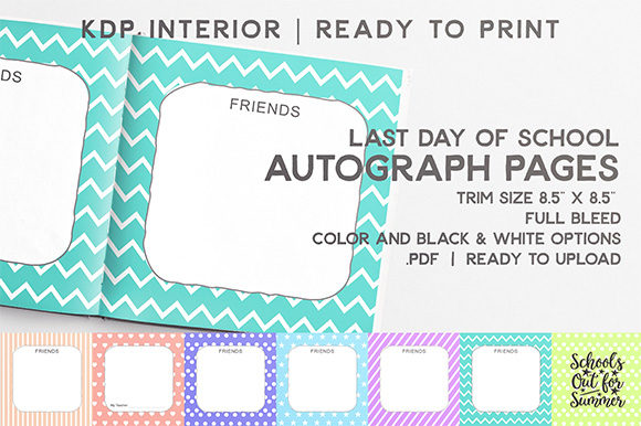 Print on Demand: Last Day of School Autograph Pages Graphic KDP Interiors By Mellbelle