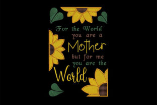 Print on Demand: Mother You Are the World for Me Mother Embroidery Design By Embroidery Shelter