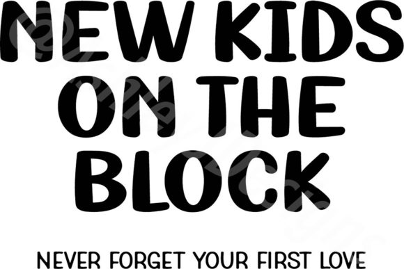 Download Free New Kids On The Block First Love Graphic By Ashn2014 Creative for Cricut Explore, Silhouette and other cutting machines.