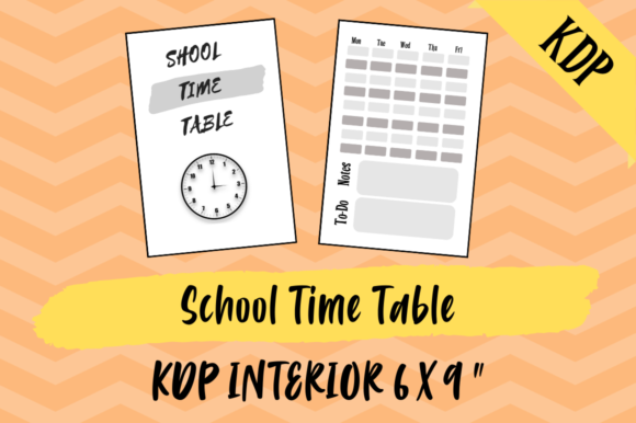 Print on Demand: School Time Table | KDP Interior Graphic KDP Interiors By Hungry Puppy Studio