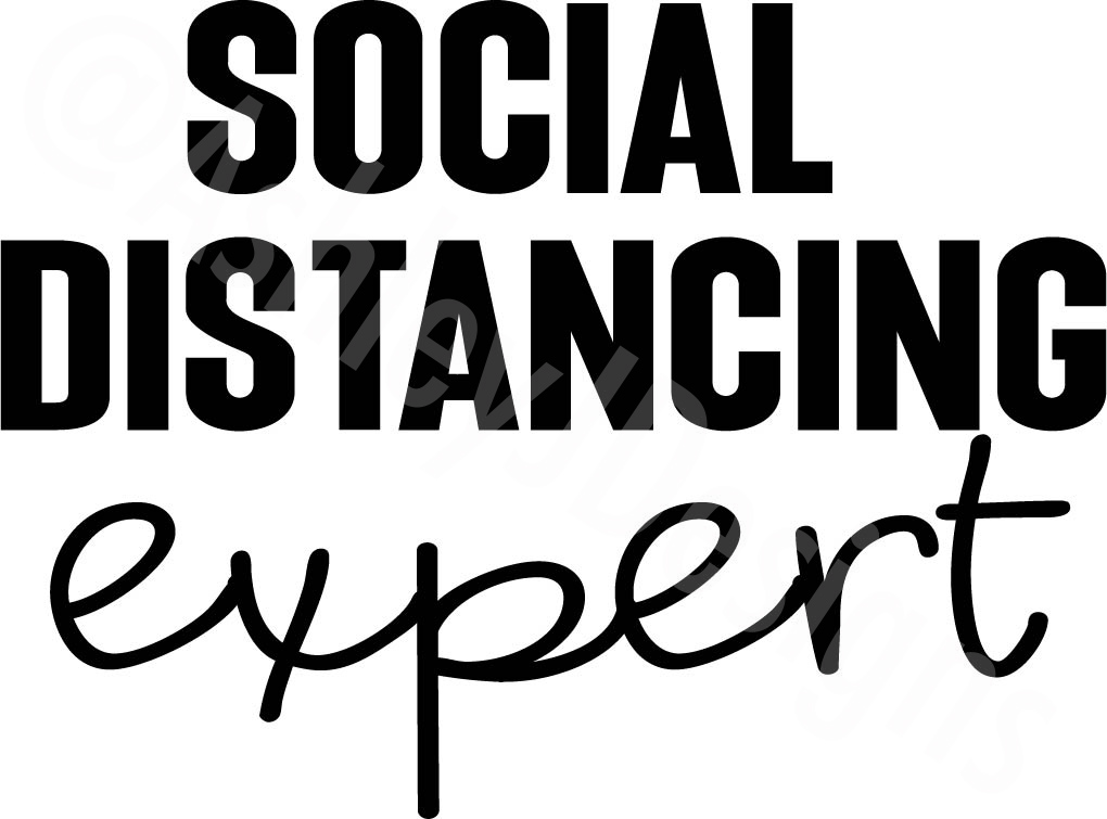 Download Free Social Distancing Expert Graphic By Ashn2014 Creative Fabrica for Cricut Explore, Silhouette and other cutting machines.