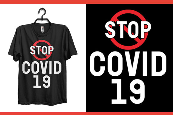 Stop Covid 19 (corona Virus) Graphic Print Templates By Storm Brain