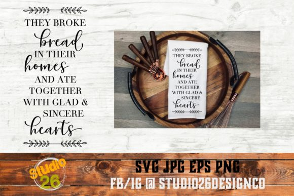 Download Free They Broke Bread Scripture Graphic By Studio 26 Design Co for Cricut Explore, Silhouette and other cutting machines.