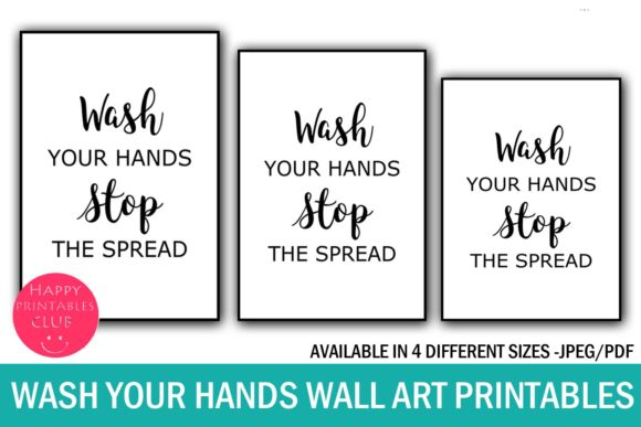 Download Free Wash Your Hands Wall Art Printables Graphic By Happy Printables for Cricut Explore, Silhouette and other cutting machines.