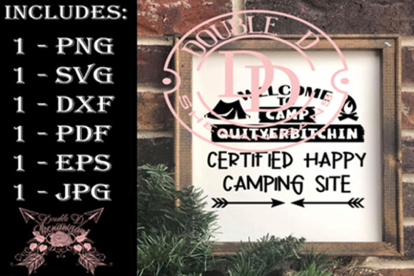 Download Free Welcome To Camp Quityerbitchin Graphic By Double D Shenanigans for Cricut Explore, Silhouette and other cutting machines.