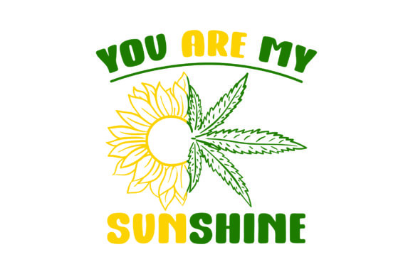 You Are My Sunshine Designs & Zeichnungen Plotterdatei von Creative Fabrica Crafts