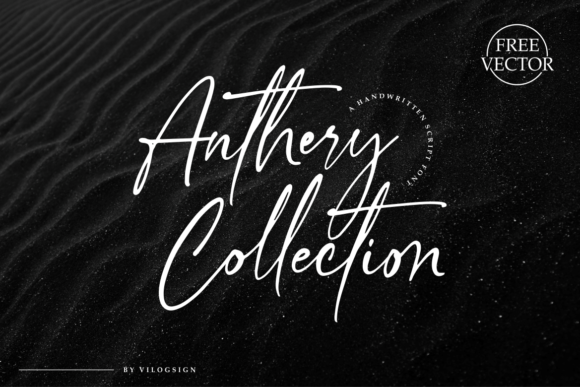 Download Free Anthery Collection Font By Vilogsign Creative Fabrica for Cricut Explore, Silhouette and other cutting machines.