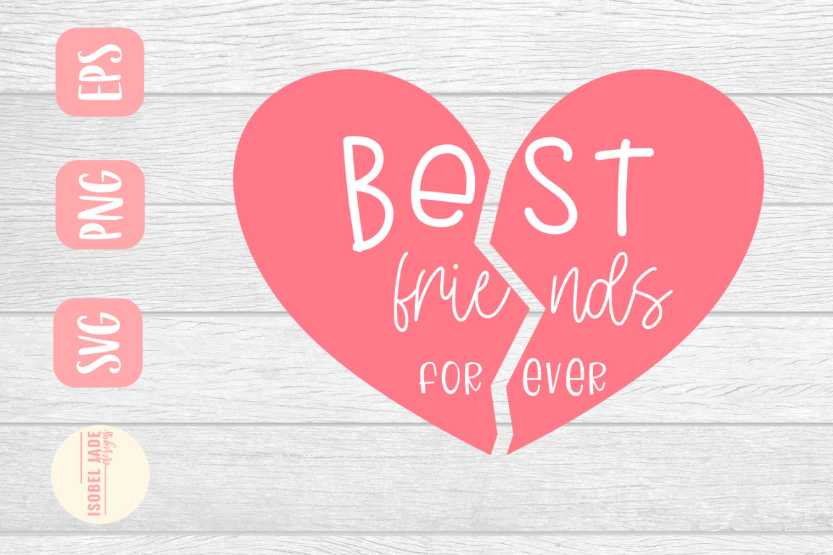 Download Free Best Friends Forever Graphic By Isobel Jade Designs Creative for Cricut Explore, Silhouette and other cutting machines.