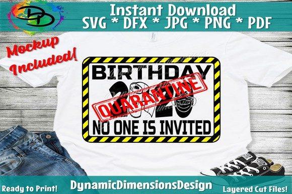 Birthday Quarantine SIgn Graphic Crafts By dynamicdimensions