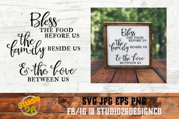 Download Free Bless The Food Family Love Graphic By Studio 26 Design Co for Cricut Explore, Silhouette and other cutting machines.