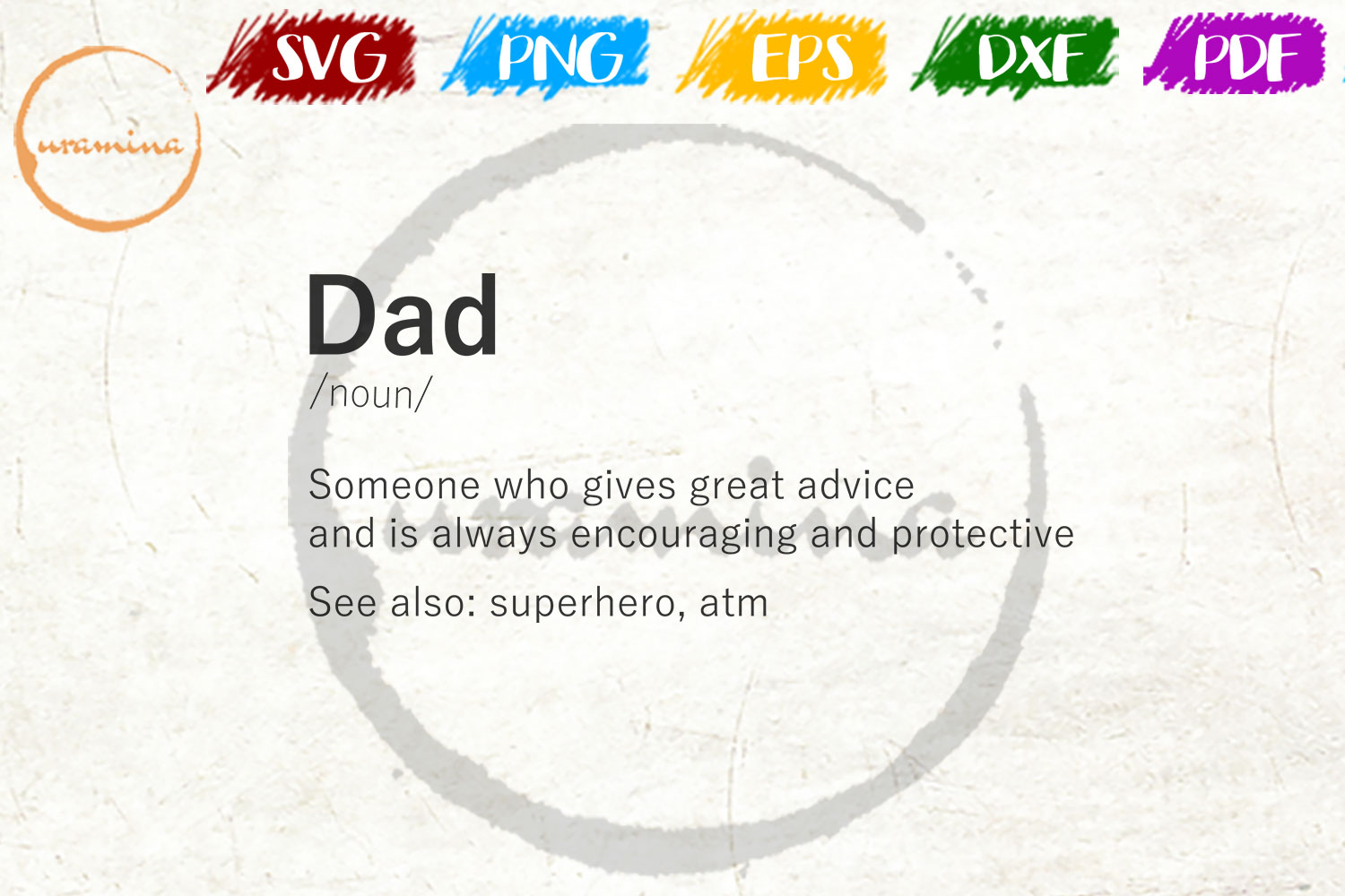 Download Free Dad Someone Who Gives Great Advice Graphic By Uramina Creative Fabrica for Cricut Explore, Silhouette and other cutting machines.