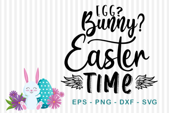 Download Free Egg Bunny Easter Time Grafico Por Sharon Dmstudio Creative Fabrica for Cricut Explore, Silhouette and other cutting machines.