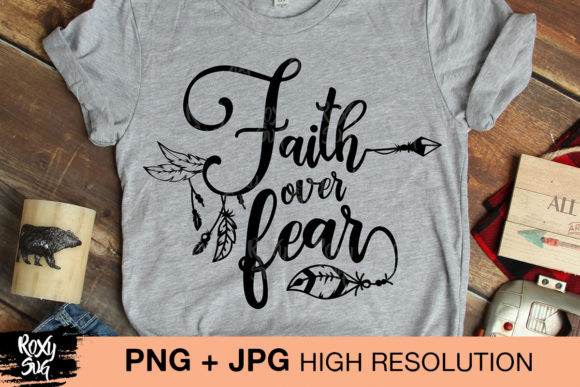 Download Free Faith Over Fear Graphic By Roxysvg26 Creative Fabrica for Cricut Explore, Silhouette and other cutting machines.