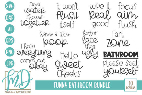 Download Free Funny Bathroom Bundle Graphic By Morgan Day Designs Creative for Cricut Explore, Silhouette and other cutting machines.