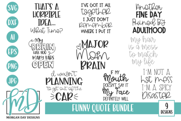 Print on Demand: Funny Quote Bundle Graphic Crafts By Morgan Day Designs