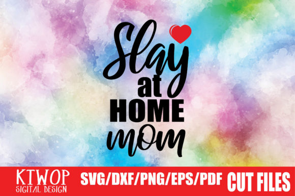 Download Free Stay At Home Mom Graphic By Mr Pagman Creative Fabrica for Cricut Explore, Silhouette and other cutting machines.
