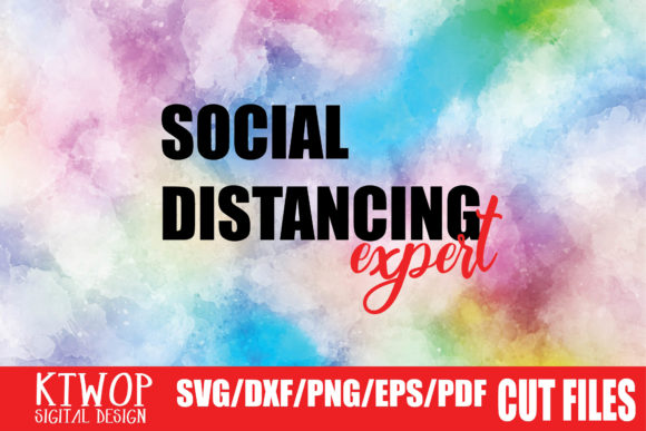 Download Free Social Distancing Expert Graphic By Mr Pagman Creative Fabrica for Cricut Explore, Silhouette and other cutting machines.