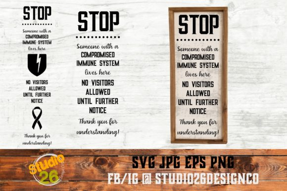 Download Free Stop Compromised Immune System Svg Graphic By Studio 26 for Cricut Explore, Silhouette and other cutting machines.